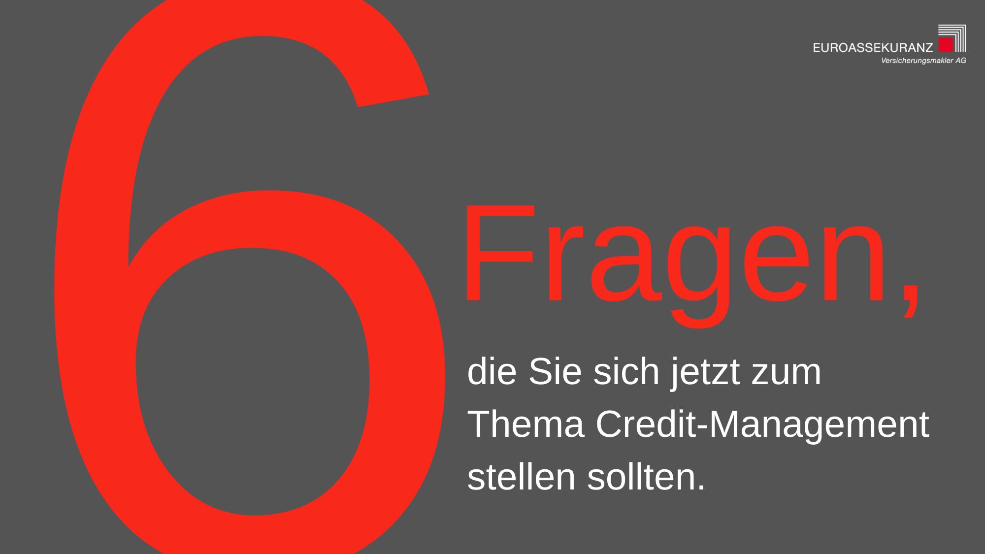 Imagefoto 6 Fragen zum Thema Credit-Management
